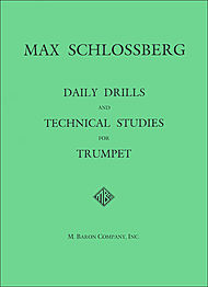 Schlossberg - Daily Drills and Technical Studies (M. Baron Co.)