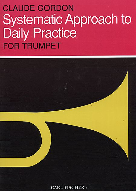 Gordon - Systematic Approach to Daily Practice (Carl Fischer)