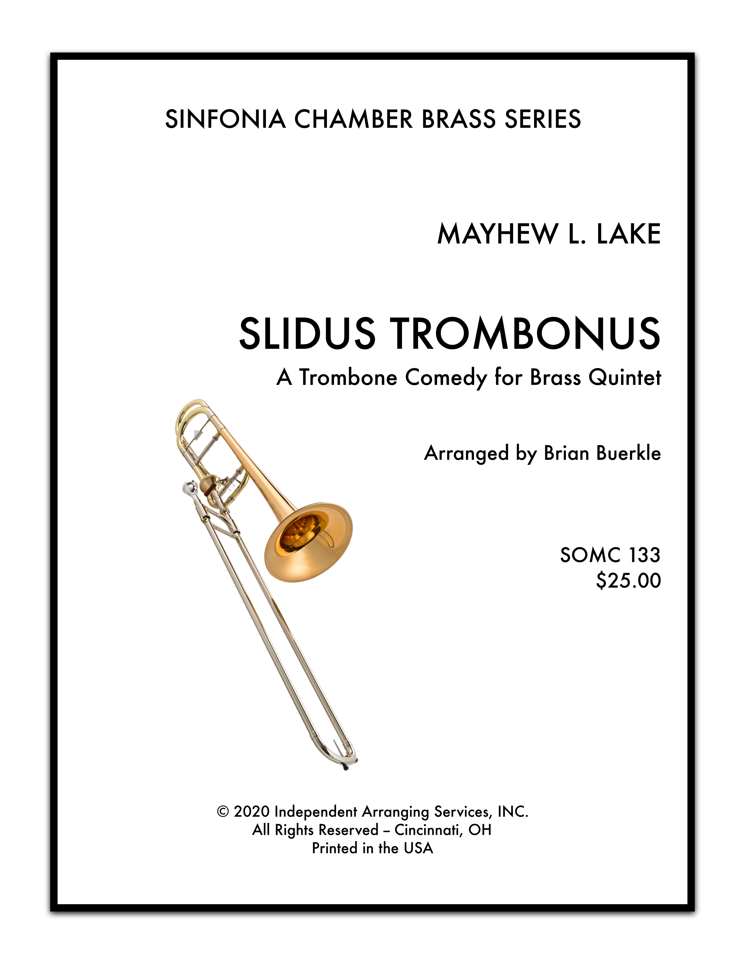 Lake (arr. Buerkle) - Slidus Trombonus (SOMusic)