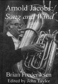 Arnold Jacobs: Song and Wind (Wind Song Press)